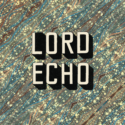 Lord Echo - Ghost Hands
