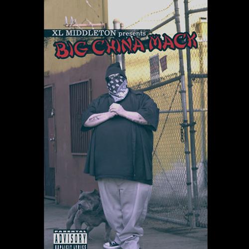 XL Middleton Presents - Big China Mack (Album Sampler)