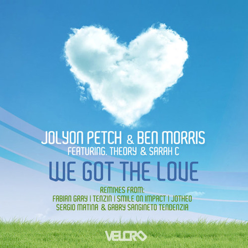 We Got The Love - Tenzin Remix - Joylon Petch & Ben Morris