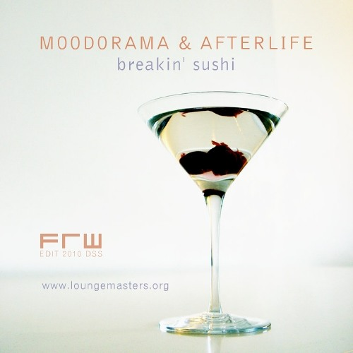 Moodorama feat Afterlife - breakin' sushi (LM Chill Master 2013)