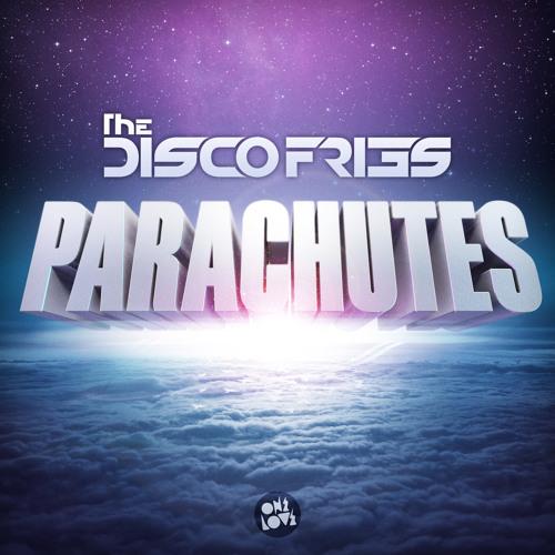 DISCO FRIES - PARACHUTES (D.O.D REMIX) (PREVIEW)