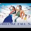 Saree Ke Fall Sa (Ankit Remix) -