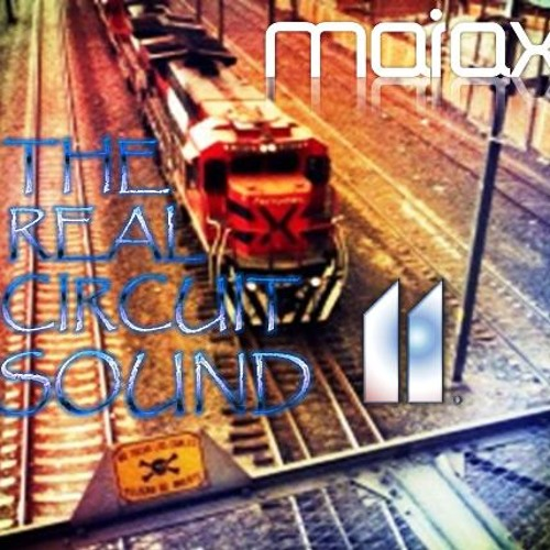 Maiax - The Real Circuit Sound Vol. 11