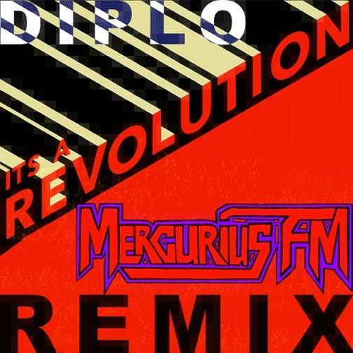 Diplo - Revolution (Mercurius FM Remix)
