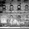 Tanya Morgan - The Way Out (prod. Mikey Fresh)