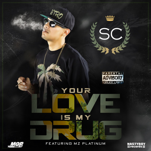 Your Love Is My Drug ft. Mz Platinum