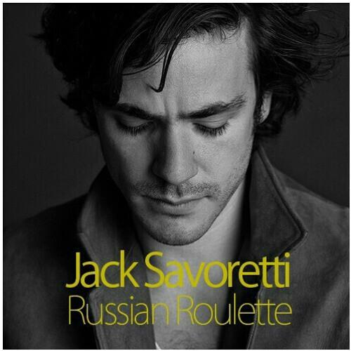 Russian roulette jack savoretti