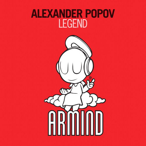 Alexander Popov - Legend [OUT NOW!]
