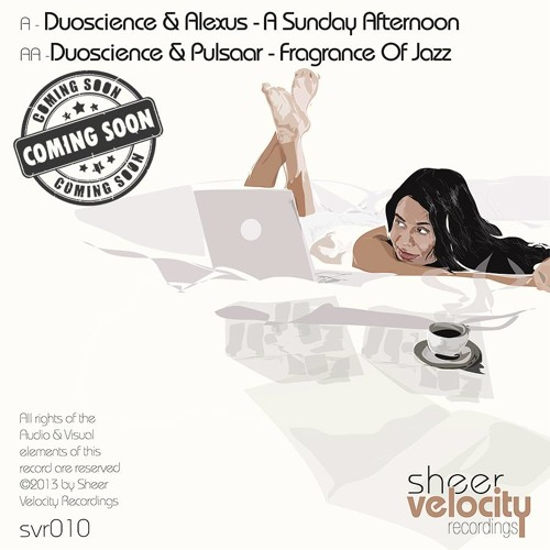 Pulsaar & Duoscience - Fragrance Of The Jazz [A Sunday Afternoon EP_SVr010AA]