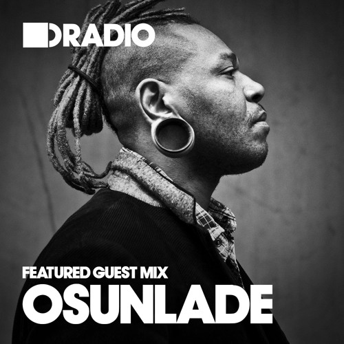 Defected In The House Radio 11.11.13 - Guest Mix Osunlade