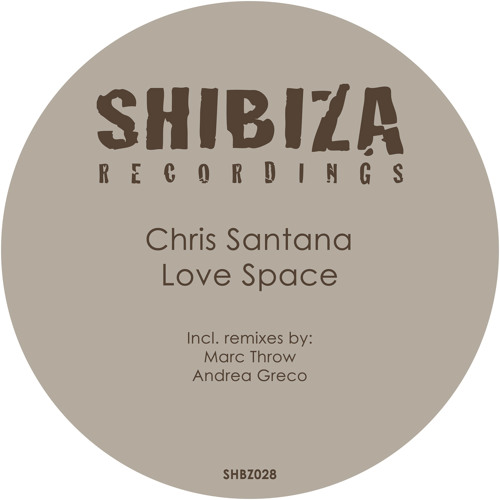 Chris Santana - Love Space (Andrea Greco Reinterpretation)