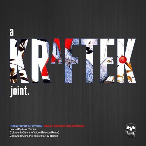 Pleasurekraft, Format B - Coltrane (Re.You Remix)[Kraftek]