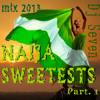 Mix - Naija Sweetest's (Part 1)