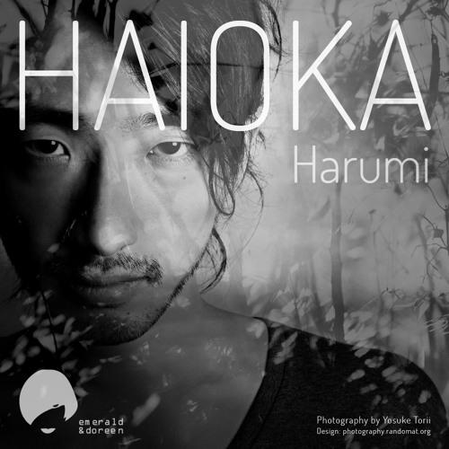 Haioka - Harumi EP (Snippets)