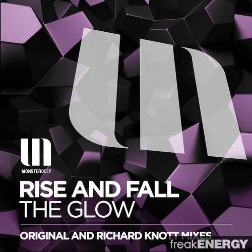 Rise And Fall - The Glow (Monster Tunes Radioshow 037 with Mark Eteson) [DI.FM]