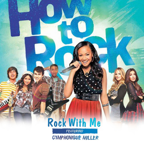 Rock With Me (feat. Cymphonique Miller)