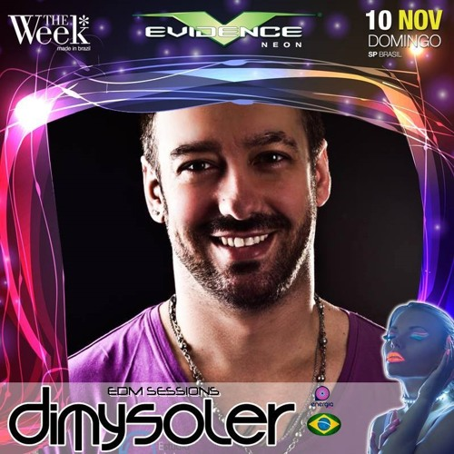 DIMY SOLER - EDM SESSIONS - EVIDENCE 10.11.13