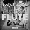 New World Sound & Thomas Newson - Flute (TheCasaBrothers X LooKas Festival Trap Remix)