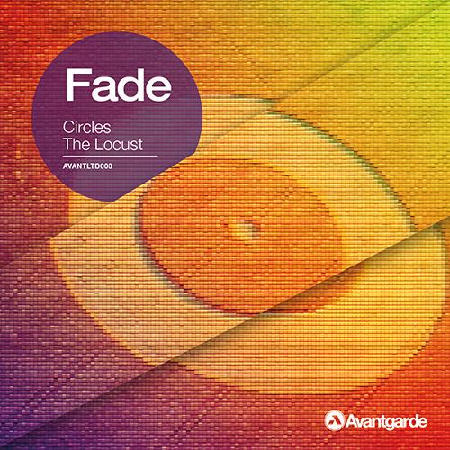 Fade - Circles (AVANTGARDE LTD004)