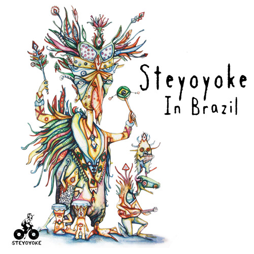 SYYK016 - VA - Steyoyoke In Brazil - [STEYOYOKE]