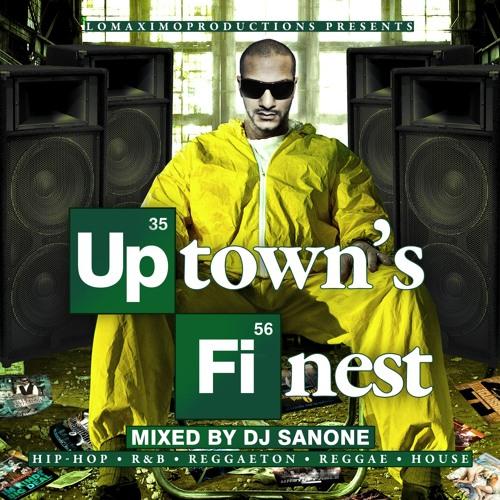 DJ San One - Uptown's Finest Mixtape - IAMLMP.COM