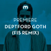 Premiere: Deptford Goth 'Guts No Glory' (Fis remix)