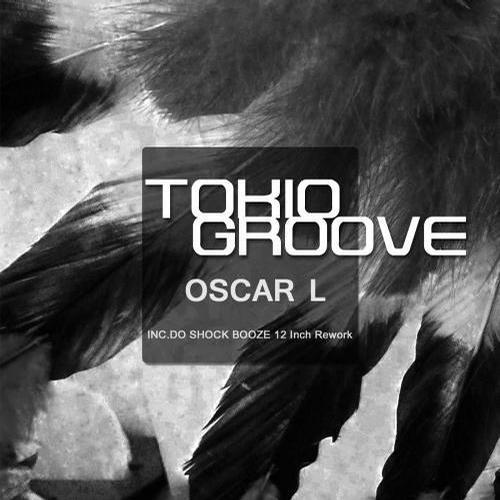 Oscar L - Tokio Groove (Original Mix)