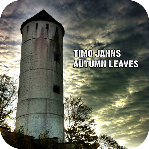 Timo Jahns - Autumn Leaves