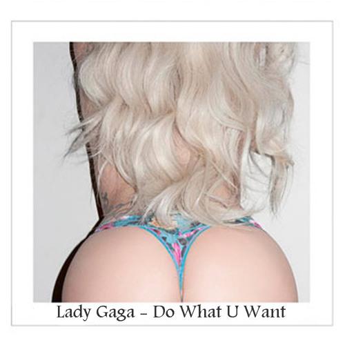 Chus & Abel Ramos feat. Lady Gaga - Do What U Want (Leanh MashUp) FREE DOWNLOAD