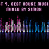 Podcast 9, Best House Music 2013 Mixed By Simox