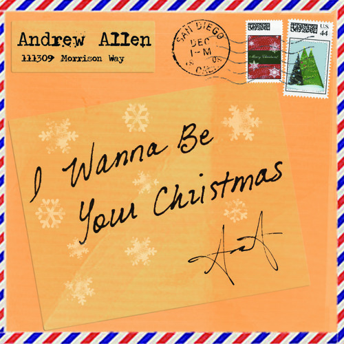 "Andrew Allen ""I Wanna Be Your Christmas"""