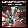 Fafinettes On The Dance Floor by DJ Dave Paul
