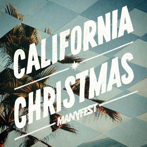 "Manafest ""California Christmas"""