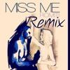 Miss Me (Dj Bake Remix)