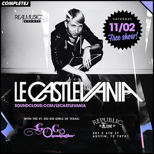 CompleteJ @ Republic (Le Castle Vania)