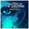 Axwell- Center Of The Universe (Franco Di Sotto Remix) Intro Preview