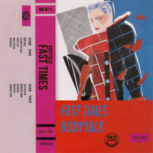 FAST TIMES - BODYTALK (SILK058)