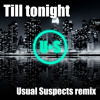 Laidback Luke - Till Tonight (Usual Suspects remix)