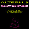 Activ 8 (Come With Me) 2013 Remix previews