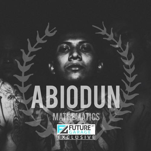 Abiodun by Mathematics - FutureGarage.NET Exclusive