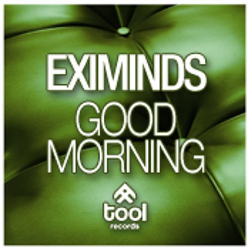 Eximinds - Good Morning (Hyperbits & Nico Schinco Remix)