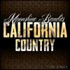 Moonshine Bandits - California Country