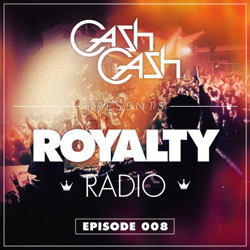 Cash Cash - Royalty Radio 008