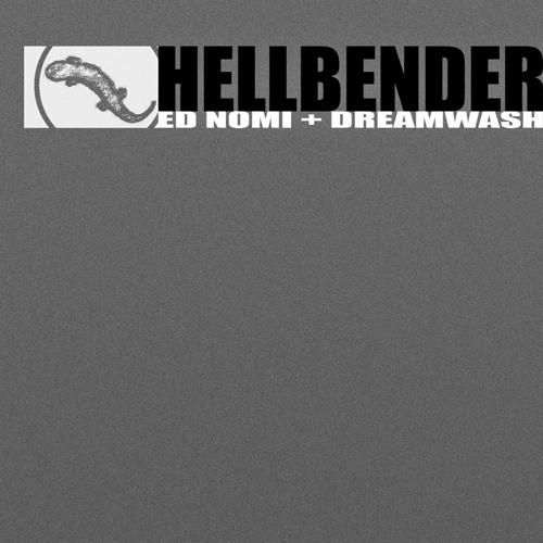 Hellbender (Teaser) by Ed Nomi + Dreamwash