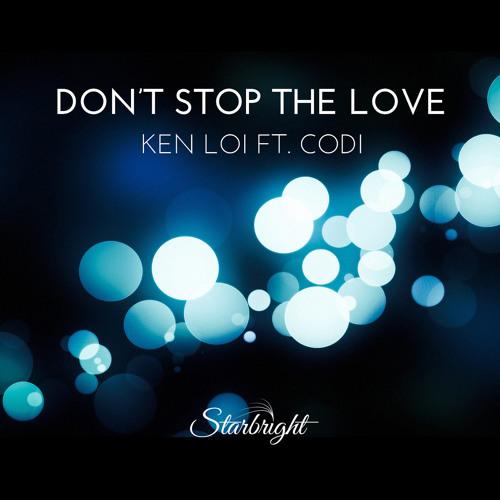 Ken Loi - Don't Stop The Love (ft. Codi)