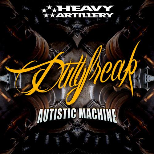 DutyFreak - Autistic Machine (out now!)