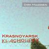 Dirk Maassen - Krasnoyarsk (to Beshevli.... to friendship :) -> pls. support me on spotify !