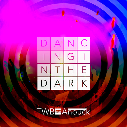 Dancing In The Dark (Black Magic Disco Remix) by The Writers Block ft. Anouck - House.NET Premiere