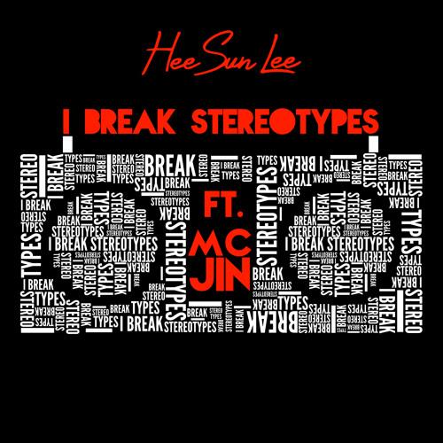 """HeeSun Lee - """"I Break Stereotypes"""" feat. MC Jin"""