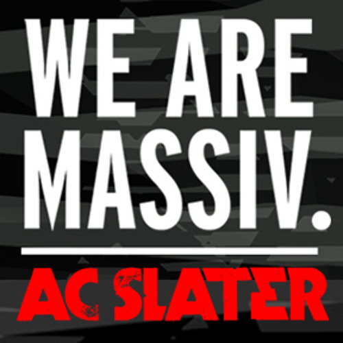 AC Slater - Mix for Massiv SoCal Tour